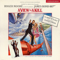 John Barry - A View To A Kill (Original Motion Picture Soundtrack)