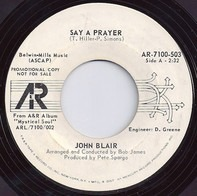 John Blair - Say A Prayer / Hey Root People
