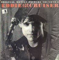 John Cafferty And The Beaver Brown Band - Eddie And The Cruisers (OST)