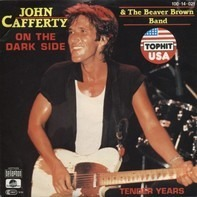 John Cafferty And The Beaver Brown Band - On The Dark Side / Tender Years