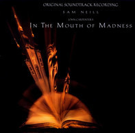 John Carpenter And Jim Lang - In The Mouth Of Madness (Original Soundtrack Recording)