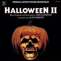 John Carpenter in association with Alan Howarth - Halloween II (Original Motion Picture Soundtrack)