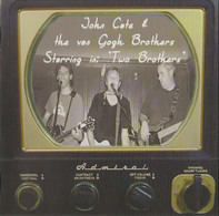John Cate & The Van Gogh Brothers - Two Brothers