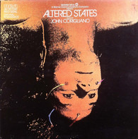 John Corigliano - Altered States: Original Soundtrack
