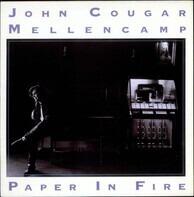John Cougar Mellencamp - Paper In Fire