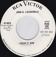John D. Loudermilk - I Hear It Now / You're The Guilty One