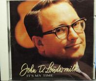 John D. Loudermilk - It's My Time