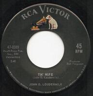 John D. Loudermilk - Th' Wife / Nothing To Gain