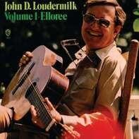 John D. Loudermilk - Volume 1 - Elloree