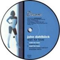 John Dahlbäck - Wait for Love