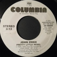 John Eddie - Pretty Little Rebel