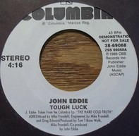 John Eddie - Tough Luck