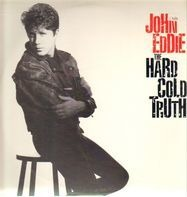 John Eddie - The Hard Cold Truth
