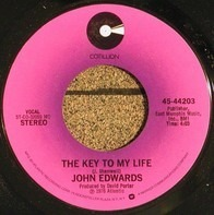 John Edwards - The Key To My Life / Baby, Hold On To Me