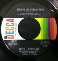 John Entwistle - My Size / I Believe In Everything