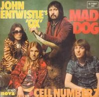 John Entwistle's Ox - Mad Dog / Cell Number 7