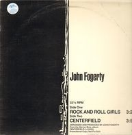 John Fogerty - Rock And Roll Girls/Centerfield