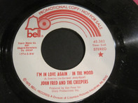 John Fred And The Creepers - I'm In Love Again / In The Mood