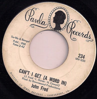 John Fred - Sun City / Can't I Get (A Word In)