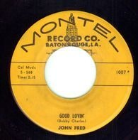John Fred - Good Lovin' / You Know You Made Me Cry