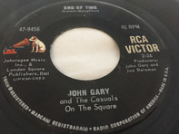 John Gary And The Casuals On The Square - End Of Time
