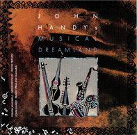 John Handy - John Handy's Musical Dreamland