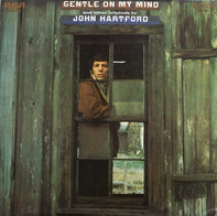 "John Hartford - ""Gentle On My Mind"" And Other Originals By John Hartford"
