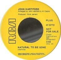 John Hartford - Natural To Be Gone / Like Unto A Mockingbird