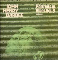 John Henry Barbee - John Henry Barbee