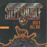 John Kay & Steppenwolf - Rock 'n' Roll War