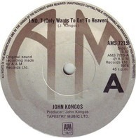 John Kongos - I No. 7 (Only Wants To Get To Heaven)