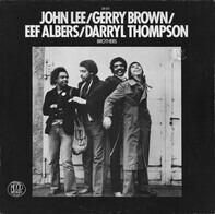 John Lee , Gerry Brown , Eef Albers , Darryl Thompson - Brothers
