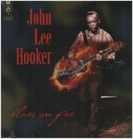 John Lee Hooker - Blues On Fire