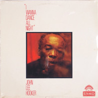 John Lee Hooker - I Wanna Dance All Night