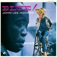John Lee Hooker - Blue!