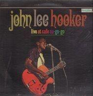 John Lee Hooker - Live at Cafe au-go-go
