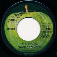 John Lennon / Yoko Ono / The Plastic Ono Band - Power To The People