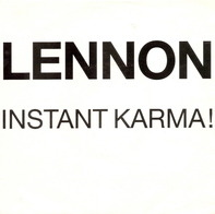 John Lennon / Yoko Ono With The Plastic Ono Band - Instant Karma!