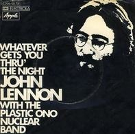John Lennon With The Plastic Ono Band - Whatever Gets You Thru' The Night