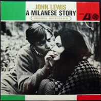 John Lewis - A Milanese Story (Original Soundtrack)