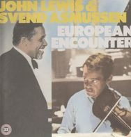 John Lewis & Svend Asmussen - European Encounter