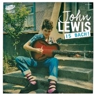 John Lewis - Is Bach!