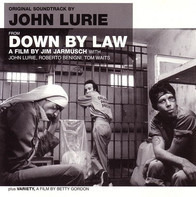 John Lurie - Original Soundtrack By John Lurie From Down By Law Plus Variety