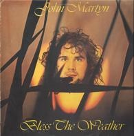 John Martyn - Bless the Weather