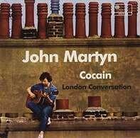 John Martyn - Cocain / London Conversation (RSD2015)