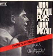 John Mayall - John Mayall Plays John Mayall