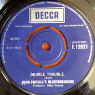 John Mayall & The Bluesbreakers - Double Trouble / It Hurts Me Too