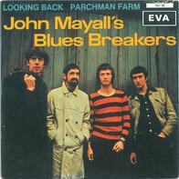 John Mayall & The Bluesbreakers - Looking Back / Parchman Farm