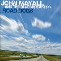 John Mayall & The Bluesbreakers - Road Dogs