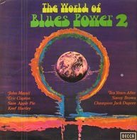 John Mayall, Eric Clapton, Ten Years After - The World Of Blues Power 2